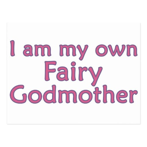 I Am My Own Fairy Godmother Postcards