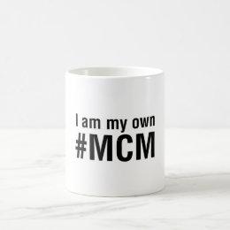 I am my own Man Crush... Coffee Mug