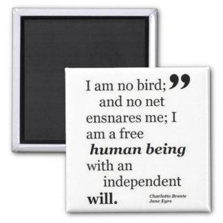I Am No Bird 2 Inch Square Magnet