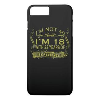I am not 40 iPhone 8 plus/7 plus case