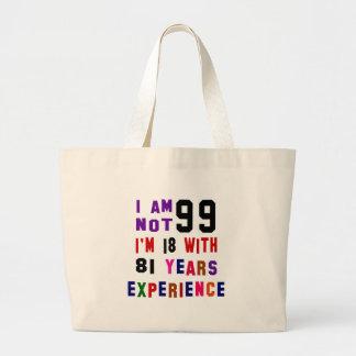 I am not 99 jumbo tote bag