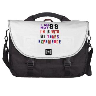 I am not 99 computer bag