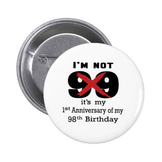 I am not 99 pinback button