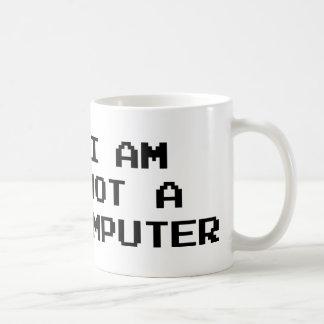 I Am Not A Computer Mugs