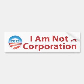 I Am Not A Corporation Bumper Sticker