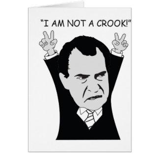 """""""I Am Not A Crook!"""" Card"""