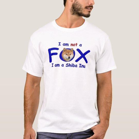 I am Not a Fox I am a Shiba Inu T-Shirt