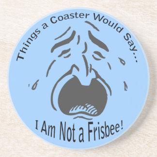 I Am Not a Frisbee Coaster