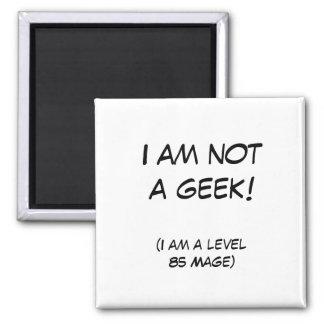 I am not a geek! magnet
