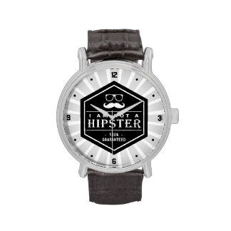I am not a Hipster 100% Guaranteed Funny Mustache Wrist Watches