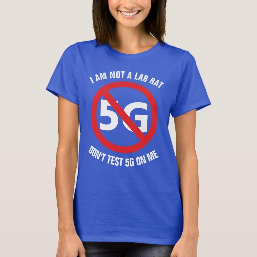 I am not a lab rat, Don't test 5G on me T-shirt - Best Selling Long-Sleeve Street Fashion Shirt Designs