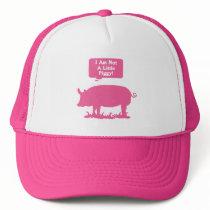 I Am Not A Little Piggy! Pink Trucker Hat