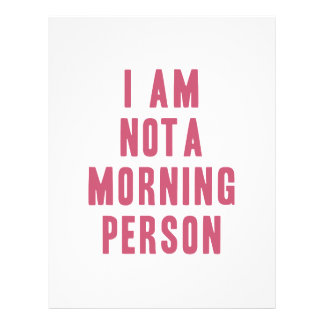 I am not a morning person letterhead