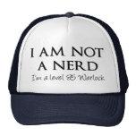 I am not a nerd, I'm a level 85 Warlock Trucker Hat