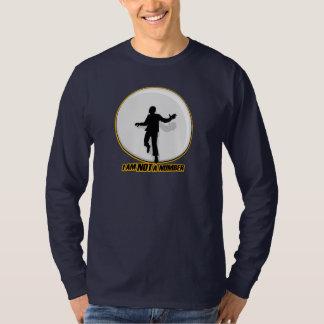 I am NOT a number! T-shirt