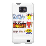 I am not a saint or sinner galaxy SII cases