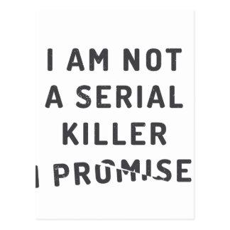 I am not a serial killer, I promise Postcard