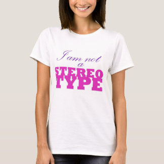 I AM NOT A STEREOTYPE--pink and purple (women's) T-Shirt