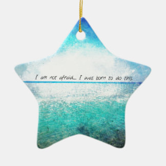I am not afraid. I was born to do this JOAN OF ARC Double-Sided Star Ceramic Christmas Ornament