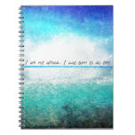 I am not afraid. I was born to do this JOAN OF ARC Spiral Notebook
