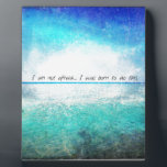 "I am not afraid. I was born to do this JOAN OF ARC Plaque<br><div class=""desc"">Joan of Arc Quote</div>"