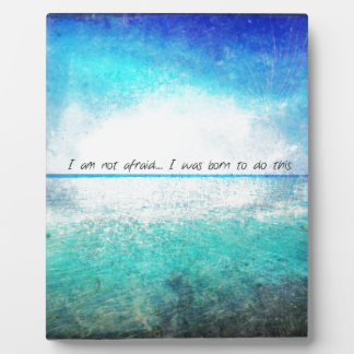 I am not afraid. I was born to do this JOAN OF ARC Display Plaque