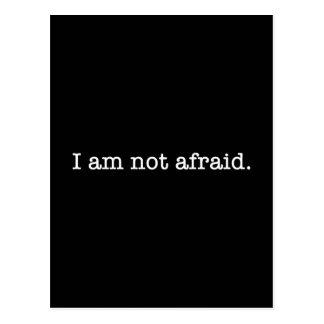I Am Not Afraid Inspirational Bravery Quote Postcard