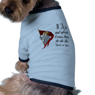 I Am Not Afraid - Joan of Arc Dog Tee Shirt