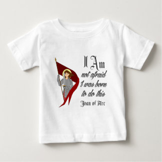 I Am Not Afraid - Joan of Arc Tshirts
