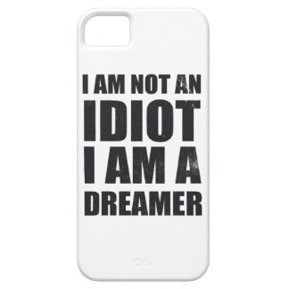 i-am-not-an-idiot-i-am-a-dreamer-alpha-s.png iPhone SE/5/5s case