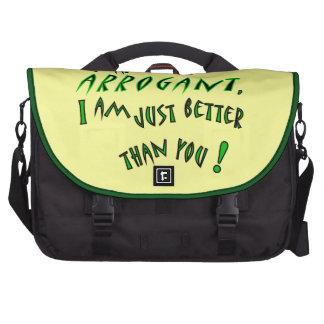 I am not arrogant, I am just smarter than you! Laptop Messenger Bag