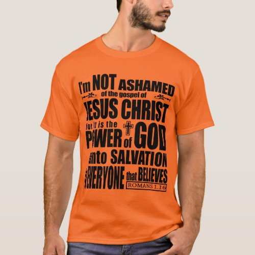 I am not ashamed of the gospel T-Shirt