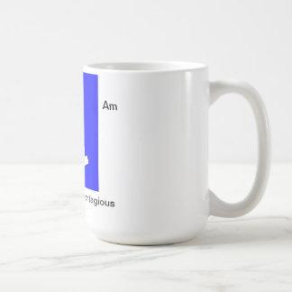 I am Not Contagious Coffee Mug