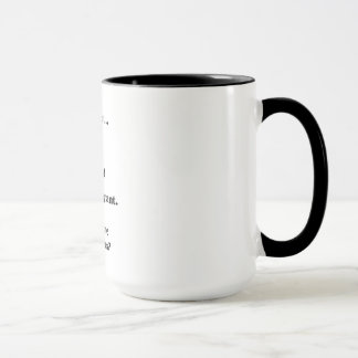 I Am Not Dating, Married or Pregnant Mug
