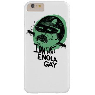 """I am not Enola Gay"" green iPhone 6/6s Plus Barely There iPhone 6 Plus Case"