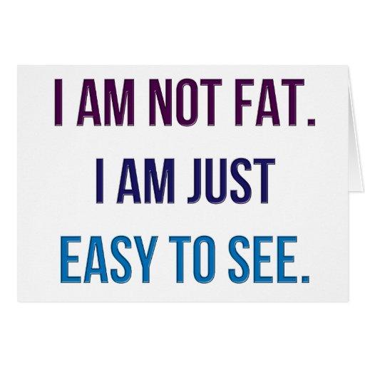 Am Not Fat 30