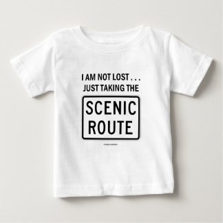 I Am Not Lost ... Just Taking The Scenic Route Baby T-Shirt