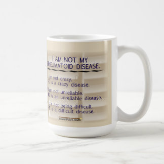 I am not my rheumatoid disease mug