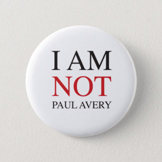 I am not Paul Avery Button