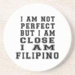 I Am Not Perfect But I Am Close I Am Filipino Drink Coaster