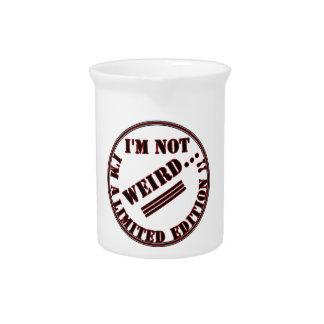 I am not quaint, I am limited edition Beverage Pitcher