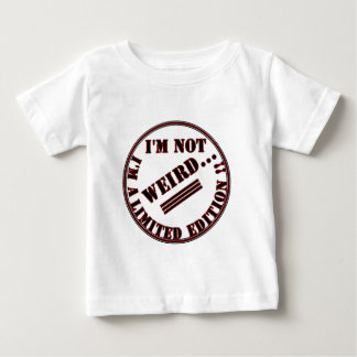 I am not quaint, I am limited edition T-shirt
