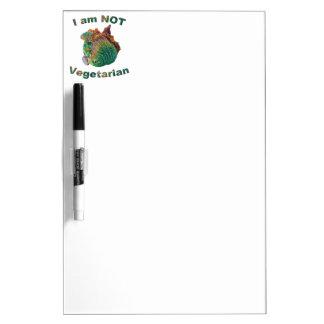 I Am Not Vegetarian Dry Erase Board