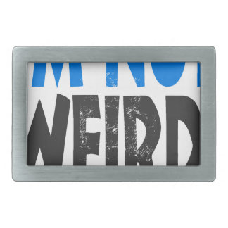 I am not weird, I am limited edition Belt Buckle