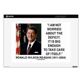 """I Am Not Worried About The Deficit Reagan Quote 15"""" Laptop Skins"""