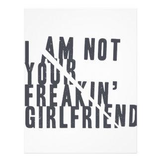 I am not your freakin' girlfriend letterhead