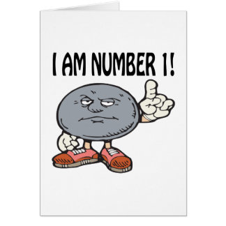 I Am Number One Card