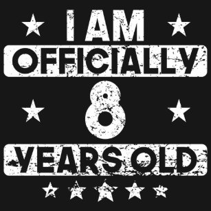 I Am Officially 8 Years Old 8th Birthday T Shirt