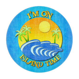 I Am On Island Time Cutting Board
