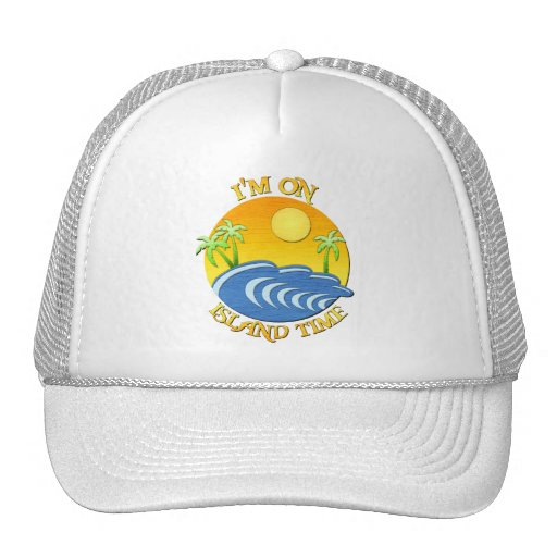 I Am On Island Time Mesh Hats